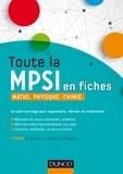 Daniel Fredon et Savério Calléa - Toute la MPSI en fiches - Maths, physique, chimie.