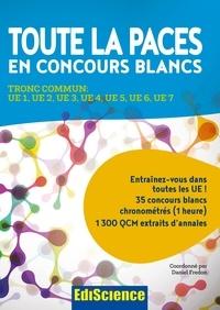 Daniel Fredon et Alexandre Fradagrada - Toute la PACES en concours blancs - Tronc commun : UE 1, UE 2, UE 3, UE 4, UE 5, UE 6, UE 7.