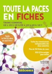 Daniel Fredon - Toute la PACES en fiches - Tronc commun : UE1, UE2, UE3, UE4, UE5, UE6, UE7.