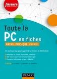 Daniel Fredon et Sandrine Margail - Toute la PC en fiches - Maths, physique, chimie.