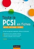 Daniel Fredon et Savério Calléa - Toute la PCSI en fiches - Maths, physique, chimie.