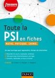 Daniel Fredon et Didier Magloire - Toute la PSI en fiches - Maths, physique, chimie.