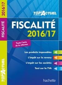 Daniel Freiss - TOP Actuel Fiscalité 2016/2017.
