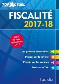 Daniel Freiss - Top'Actuel Fiscalité 2017-2018.