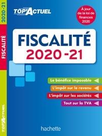 Daniel Freiss - Top'Actuel Fiscalité 2020-2021.