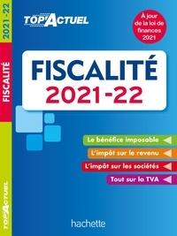 Daniel Freiss - Top'Actuel Fiscalité 2021-2022.