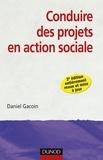 Daniel Gacoin - Conduire des projets en action sociale.