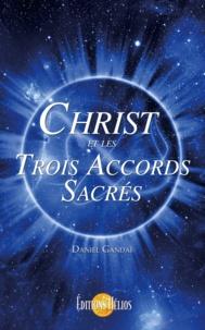 Daniel Gandai - Christ et les trois accords sacrés.