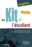 Daniel Gandrillon - Anglais : Le kit de l'étudiant - Tous les outils pour savoir traduire et s'exprimer aux examens et concours.