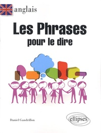 Anglais - Les phrases pour le dire.pdf