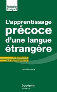 L'apprentissage précoce d'une langue étrangère - Daniel Gaonac'h | Showmesound.org
