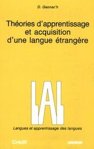 Daniel Gaonac'h - Théorie d'apprentissage et acquisition d'une langue étrangère.