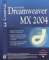 Daniel Garance et François Houste - Dreamweaver MX 2004. 1 Cédérom