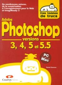 Daniel Garance - Photoshop - Versions 3, 4, 5 et 5.5.