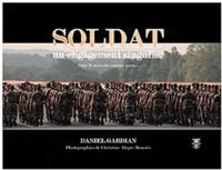 Daniel Gardian - Soldat - Un engagement singulier.