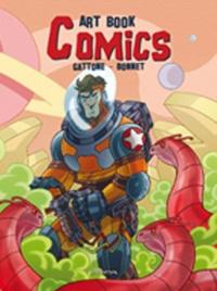 Daniel Gattone et Emmanuel Bonnet - Art book - Comics.