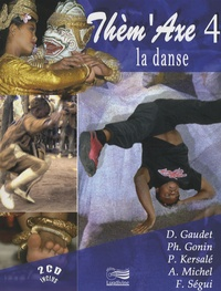 Daniel Gaudet et Philippe Gonin - La danse. 2 CD audio