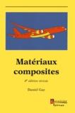 Daniel Gay - Matériaux composites.