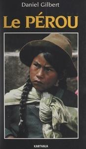 Daniel Gilbert et C. J. Collins - Le Pérou.