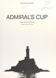 Daniel Gilles et  Collectif - Admiral's cup.