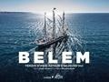 Daniel Gilles et Benjamin Decoin - Belem - Témoin d'hier, acteur d'aujourd'hui.