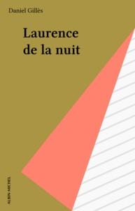 Daniel Gilles - Le Cinquième commandement  Tome 5 - Laurence de la nuit.