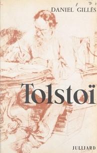 Daniel Gilles - Tolstoï.
