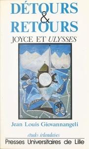 """Daniel Giovannangeli - Détours et retours - Joyce et """"Ulysses""""."""