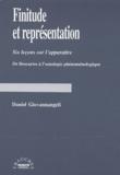 Daniel Giovannangeli - Finitude et représentation. - Six leçons sur l'apparaître, De Descartes à l'ontologie phénoménologique.