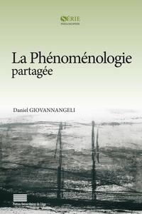 Daniel Giovannangeli - La phénoménologie partagée.