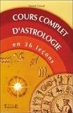 Daniel Giraud - Cours complet d'astrologie en 36 leçons.
