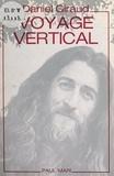 Daniel Giraud - Voyage vertical.