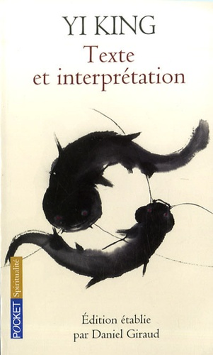 Daniel Giraud - Yi King - Texte et interprétation.