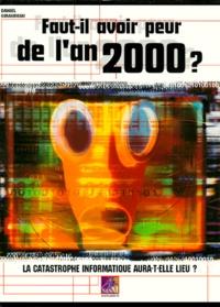 Daniel Giraudeau - Faut-il avoir peur de l'an 2000 ?.