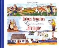 Daniel Giraudon - Dictons, proverbes et autres expressions populaires de Bretagne.