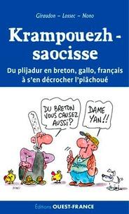 Daniel Giraudon et Hervé Lossec - Krampouezh-saocisse - Du plijadur en breton, gallo, français à s'en décrocher l'piâchoué.