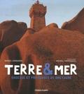Daniel Giraudon et Michel Thersiquel - Terre et mer - Sagesse et proverbes de Bretagne.