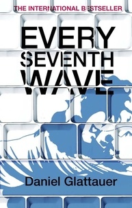 Daniel Glattauer - Every seventh Wave.