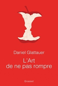 Daniel Glattauer - L'art de ne pas rompre.