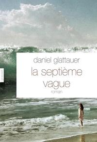 Daniel Glattauer - La septième vague.