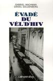 Daniel Goldenberg et Gabriel Wachman - Evadé du Vél'd'Hiv.