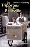 Daniel Goldenberg - Le Triporteur de Belleville (Ed. Film).