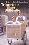 Daniel Goldenberg - Le triporteur de Belleville.