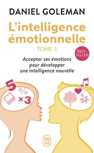 Daniel Goleman - L'intelligence émotionnelle.