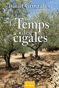 Galabria.be Le Temps des cigales Image
