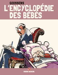 Daniel Goossens - L'encyclopédie des bébés - Tome 3.