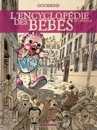 Daniel Goossens - L'encyclopédie des bébés - L'intégrale.