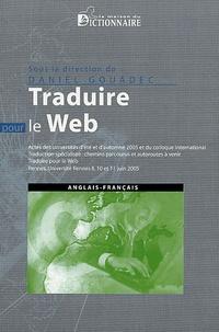 Daniel Gouadec - Traduction, terminologie, rédaction - Traduction spécialisée : chemins parcourus et autoroutes à venir ; Traduire pour le Web.