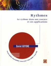 Daniel Goyone et Pierrejean Gaucher - Rythmes - Le rythme dans son essence et ses applications.