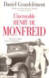 Daniel Grandclément - L'incroyable Henry de Monfreid.